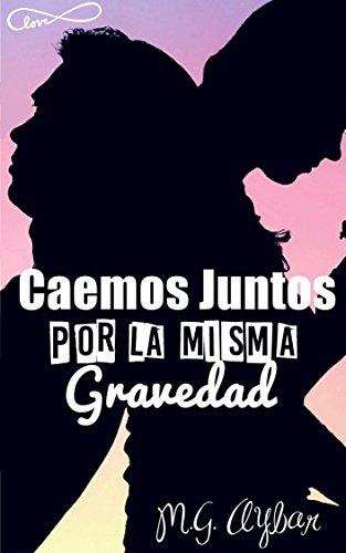 Caemos Juntos Por La Misma Gravedad: Concurso Indie 2016