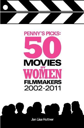 Penny's Picks: 50 Movies by Women Filmmakers
