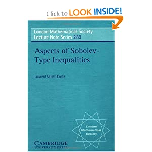 Aspects of Sobolev-Type Inequalities (London Mathematical Society Lecture Note Series) Laurent Saloff-Coste