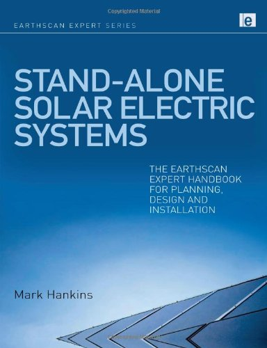 Stand-alone Solar Electric Systems: The Earthscan