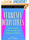 Currency Derivatives: Pricing Theory, Exotic Options, and Hedging Applications (Wiley Series in Financial Engineering)