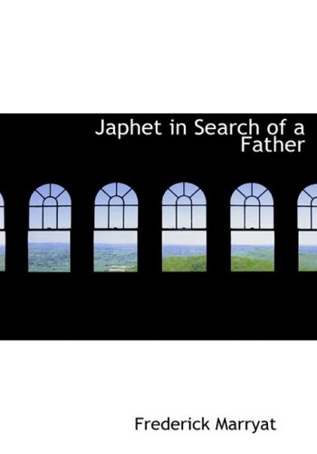 Japhet  in Search of a Father (Large Print Edition)