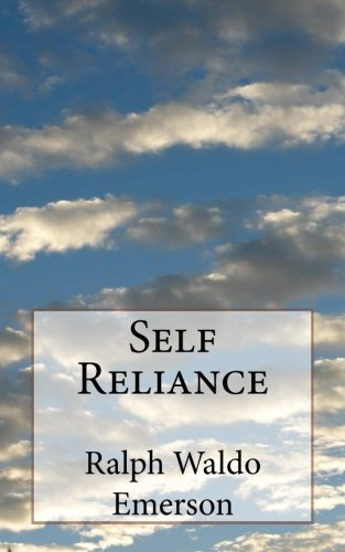 ralph waldo emerson classic essay self reliance Learnoutloudcom review self reliance is perhaps ralph waldo emerson's most famous essay this version, narrated by brian johnson from zaadz, is both thought-provoking and inspirational.
