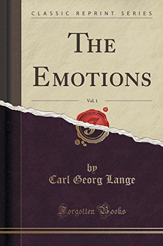 The Emotions, Vol. 1 (Classic Reprint)
