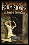 Jewel of Seven Stars (0099098709) by Bram Stoker