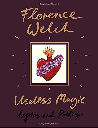 Useless Magic Lyrics and Poetry [Welch, Florence] (Tapa Dura)