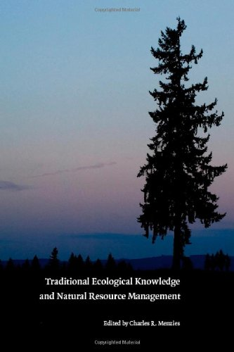 Traditional Ecological Knowledge and Natural Resource...