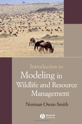 Introduction to Modeling in Wildlife and Resource...