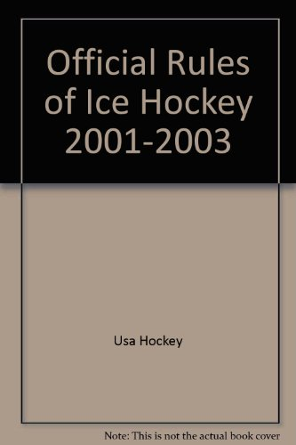 Official Rules of Ice Hockey 2001-2003