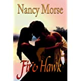 FIREHAWK ~ Nancy Morse