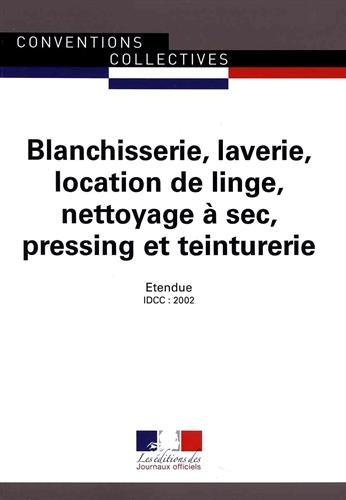 blanchisserie-laverie-location-de-linge-nettoyage-a-sec-pressing-et-teinturerie-convention-collectiv