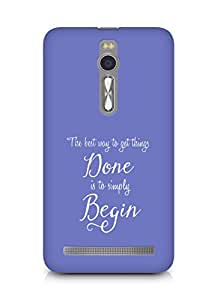 AMEZ the best way to get things done is to begin Back Cover For Asus Zenfone 2
