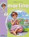 NOUVEAU RECUEIL MARTINE 5 HISTOIRES T.07 : TOUJOURS CURIEUSE