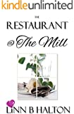 The Restaurant @ The Mill (In Love with Love series book 3)
