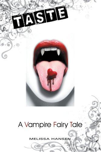 Taste: A Vampire Fairy Tale
