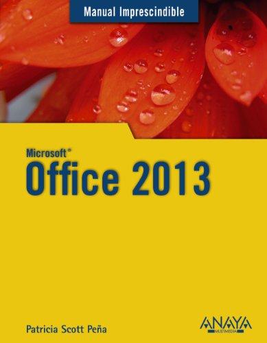 Office 2013 (Manuales Imprescindibles)
