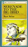 Serenade to the Big Bird (Schiffer Military History)