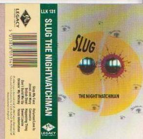 Slug the Night Watchman