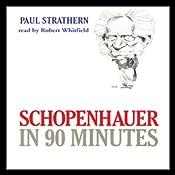 Schopenhauer in 90 Minutes   [Paul Strathern]