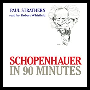 Schopenhauer in 90 Minutes Audiobook