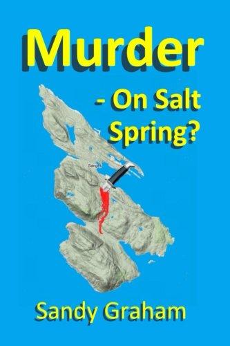 Book: Murder - On Salt Spring? by Sandy Graham