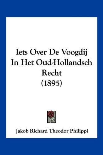 Iets Over de Voogdij in Het Oud-Hollandsch Recht (1895)