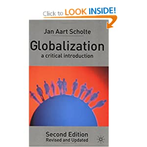globalization by jan aart scholte Defining globalization jan aart scholte centre for the study of globalisation and regionalisation university of warwick abstract.