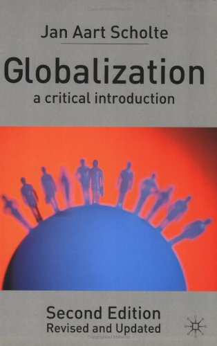 Globalization, Second Edition: A Critical Introduction