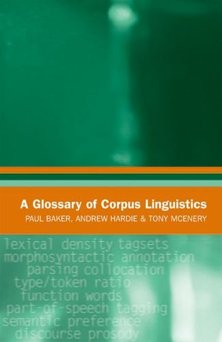A Glossary Of Corpus Linguistics (Glossaries In Linguistics)