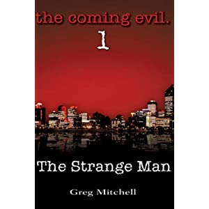 The Strange Man (The Coming Evil, Book 1)