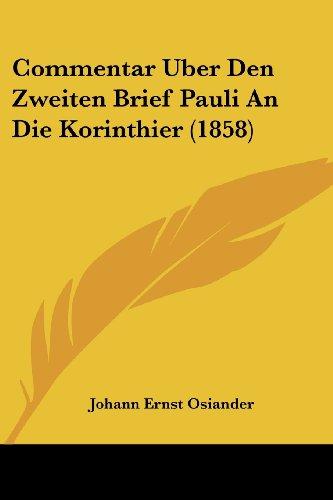 Commentar Uber Den Zweiten Brief Pauli an Die Korinthier (1858)