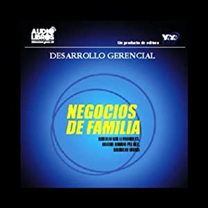 Negocios de Familia [Family Business] Audiobook