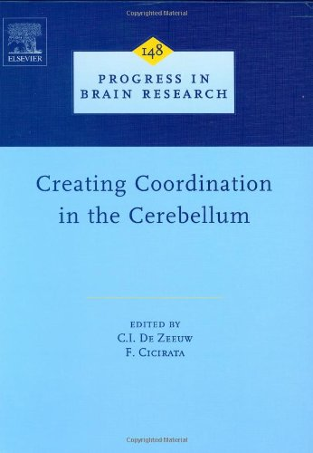 Creating Coordination in the Cerebellum: 148 (Progress in Brain Research)