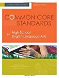 img - for Common Core Standards for High School English Language Arts: A Quick-Start Guide by Susan Ryan, Dana Frazee (2012) Paperback book / textbook / text book