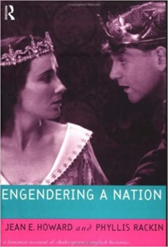 Engendering a Nation: A Feminist Account of Shakespeare's English Histories (Feminist Readings of Shakespeare)
