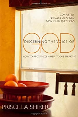 Discerning the Voice of God, How to Recognize When God is Speaking