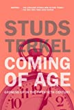 Coming of Age: Growing Up in the Twentieth Century (1595581723) by Terkel, Studs