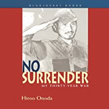 No Surrender: My Thirty-Year War Audiobook by Hiroo Onoda Narrated by Lane Nishikawa