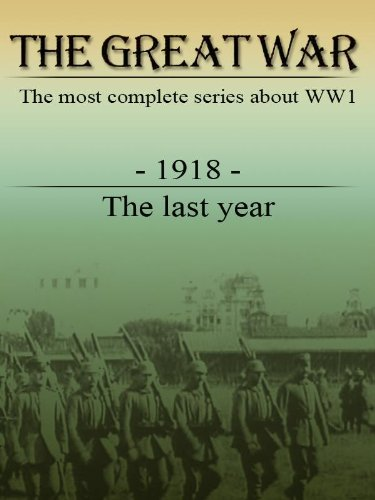 The Great War - 1918