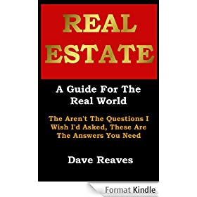 Real Estate: A Guide For The Real World (English Edition)