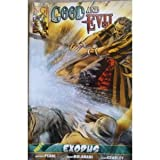 Good and Evil - Exodus: Comic Book, Part 4 - Exodus (1934794015) by Pearl, Michael