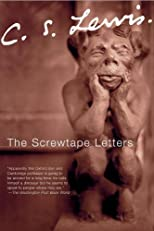The Screwtape Letters / Screwtape Proposes a Toast