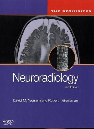 Neuroradiology: The Requisites, 3e (Requisites in Radiology)