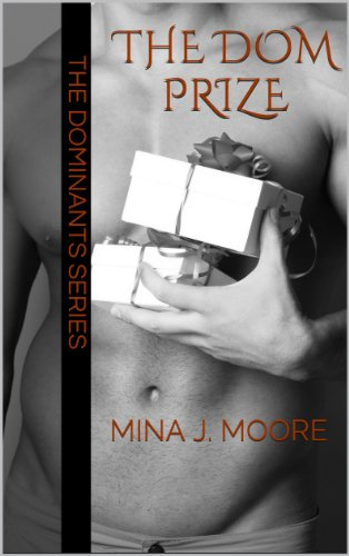 The Dom Prize (The Dominants Series 1) by Mina J. Moore