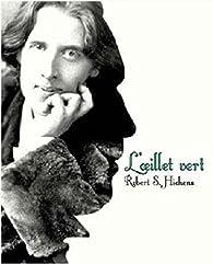 L'oeillet vert par Robert S. Hichens