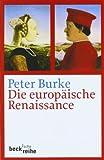 Die europäische Renaissance (3406632211) by Peter Burke