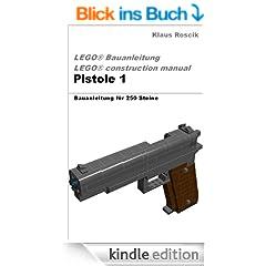 Pistole 1 - Bauplan f�r 250 Bausteine - LEGO � Bauanleitung - construction manual