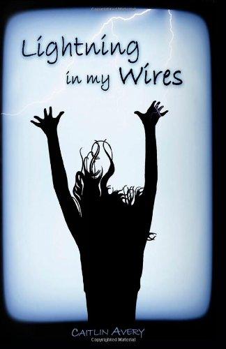 Lightning in my Wires
