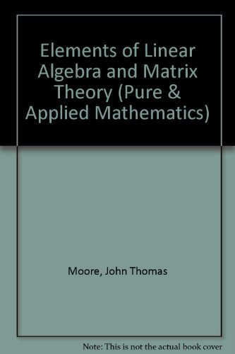 Elements of Linear Algebra and Matrix Theory PDF