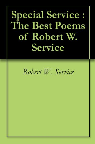 Special Service : The Best Poems of Robert W. Service